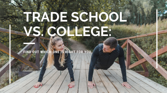 Trade School Vs. College. How to become a personal trainer.